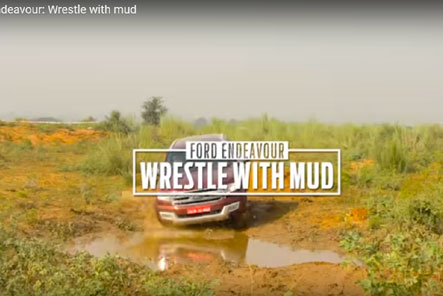 Ford Endeavour: Wrestle with mud